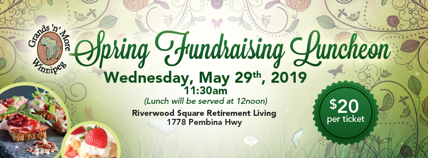 Grands 'n' More Winnipeg Spring Luncheon @ Riverwood Square Retirement Living